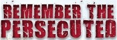 "Image with writing ""Remember the persecuted"""